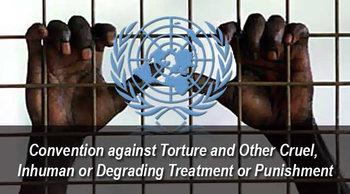 convention against torture and other cruel inhuman or degrading treatment or punishment