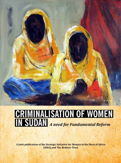 Criminalisation of Women in Sudan: A Need for Fundamental Reform