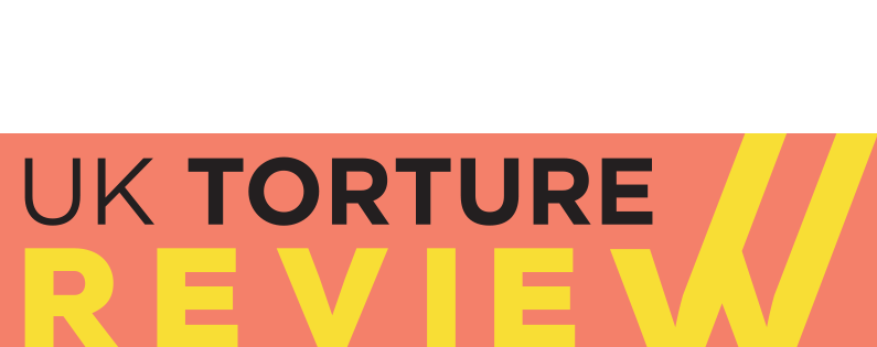 We want to hear your views for the UK Torture Review