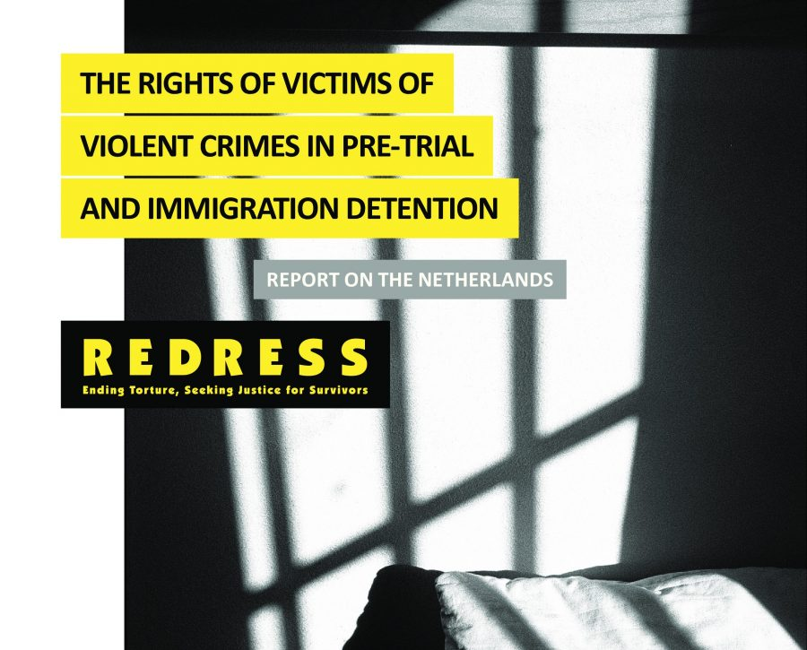 New report on the rights of victims of violent crimes in pre-trial and immigration detention in the Netherlands
