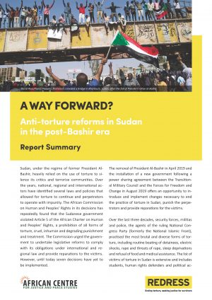 Report Summary: A Way Forward? Anti-torture reforms in Sudan in the post-Bashir era