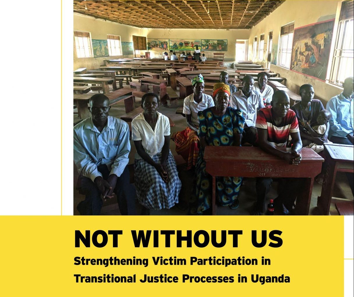 Victims of the 20-Year Conflict in Uganda Mostly Sidelined from the Transitional Justice Process: New report finds