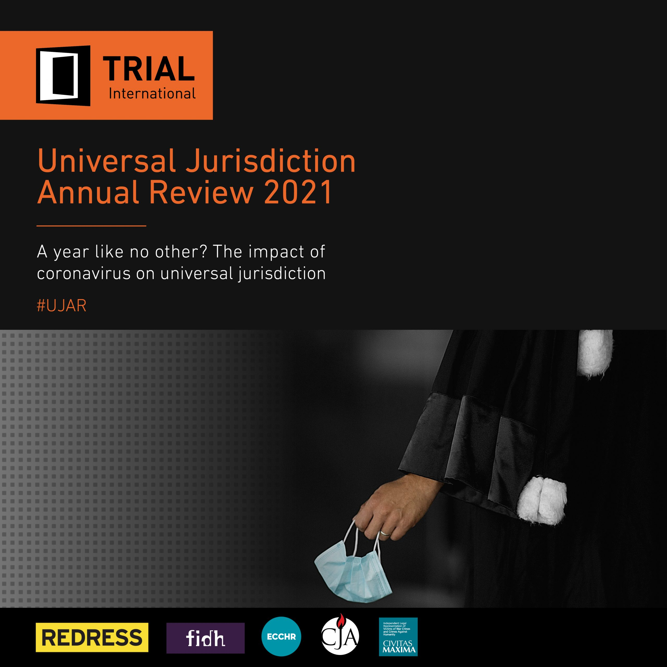 UJAR 2021: The Impact of Coronavirus on Universal Jurisdiction