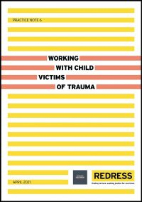 Practice Note: Working With Child Victims of Trauma